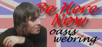 Be Here Now Oasis   RingHomepage
